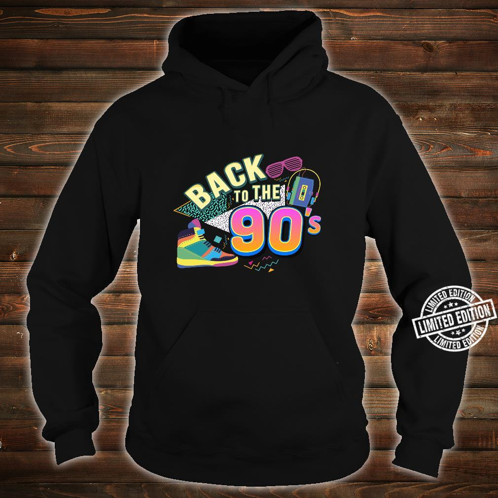 90er Jahre Back to the 90s Oldschool Retro Party Shirt hoodie