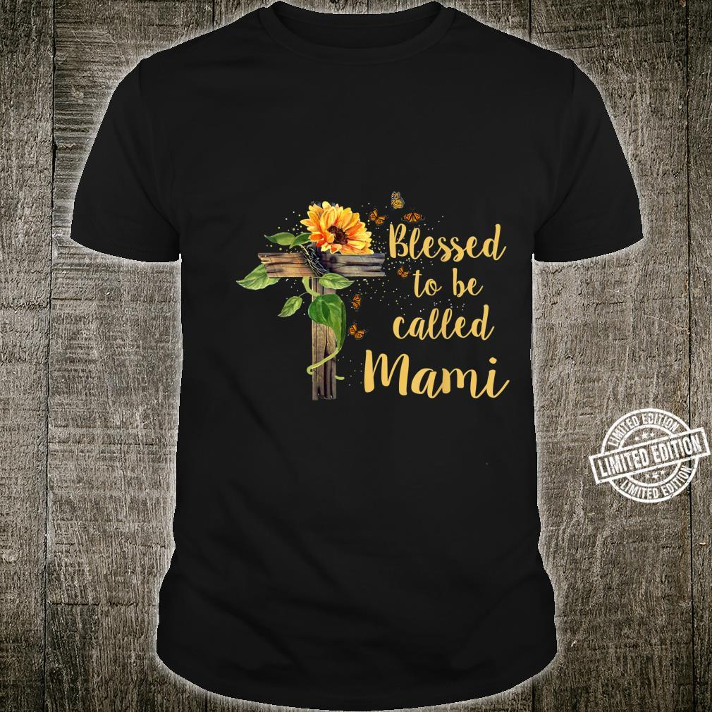 Blessed To Be Called Mami Mother's Day Sunflower Cross Shirt