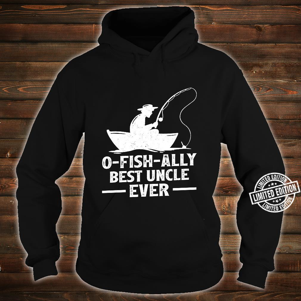 Funny Fisherman OFishAlly Best Uncle Ever Fishing Shirt hoodie