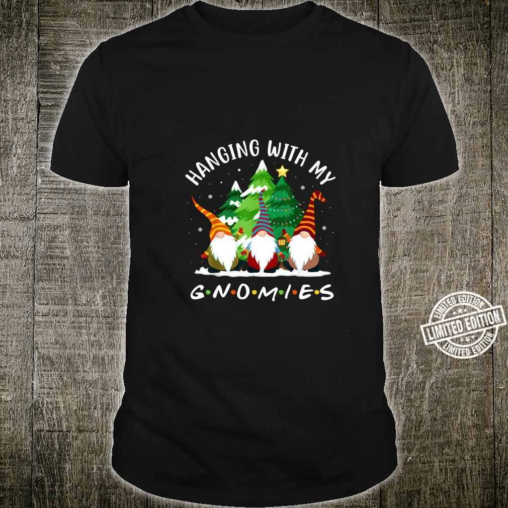Hanging With My Gnomies Best Friend Christmas Shirt
