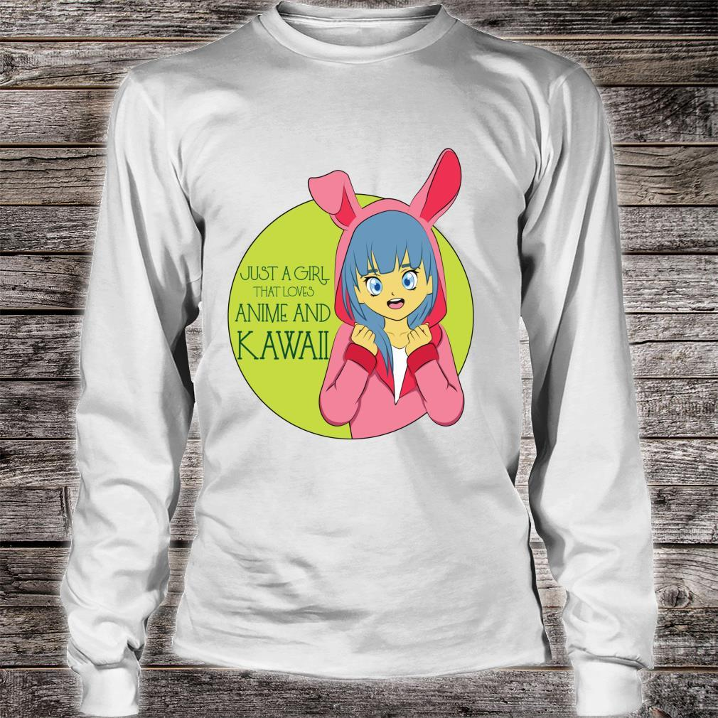 Just A Girl That Loves Anime And Kawaii Cute Japanese Costu Shirt long sleeved