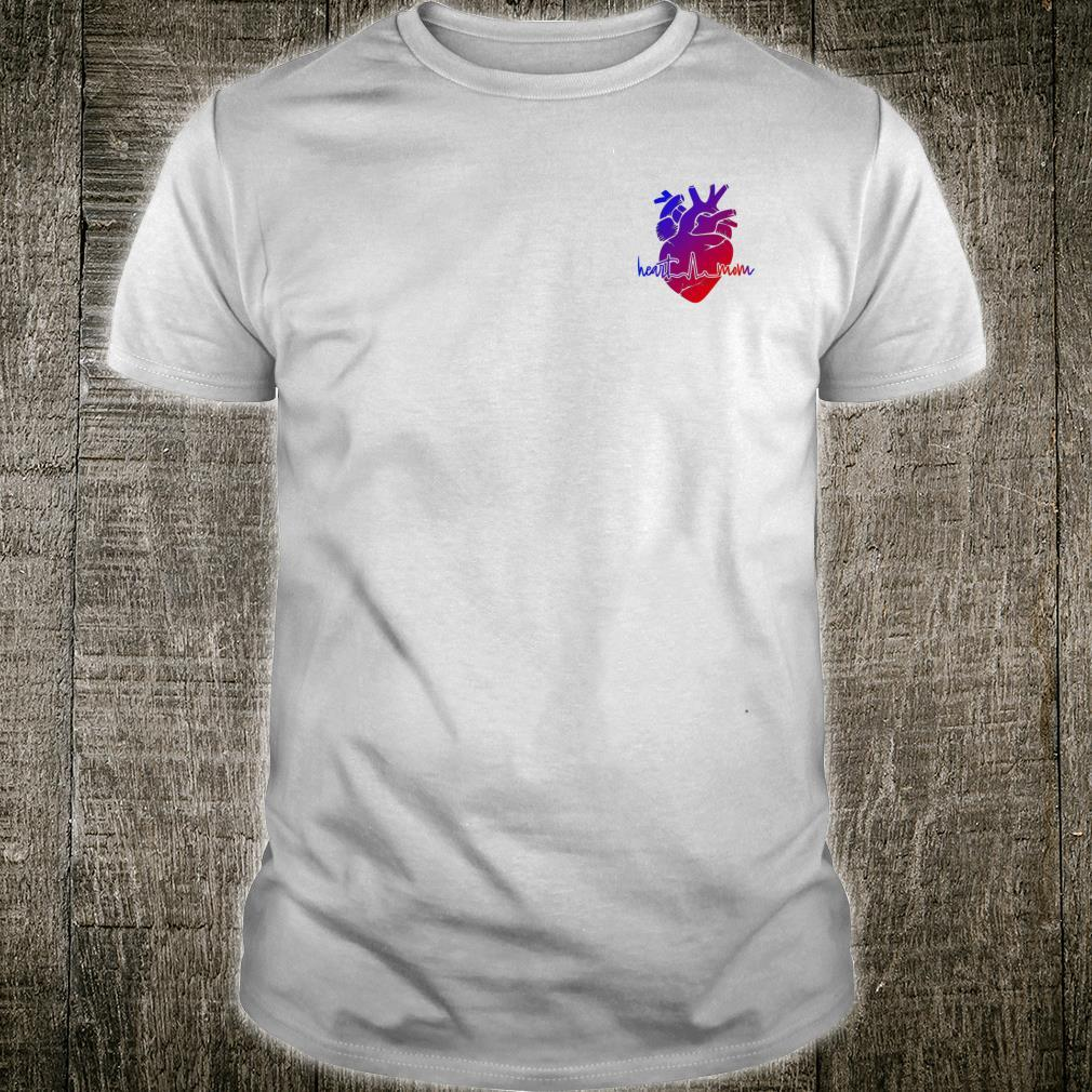 Mothers supporting with CHD Congenital Heart Defects Shirt