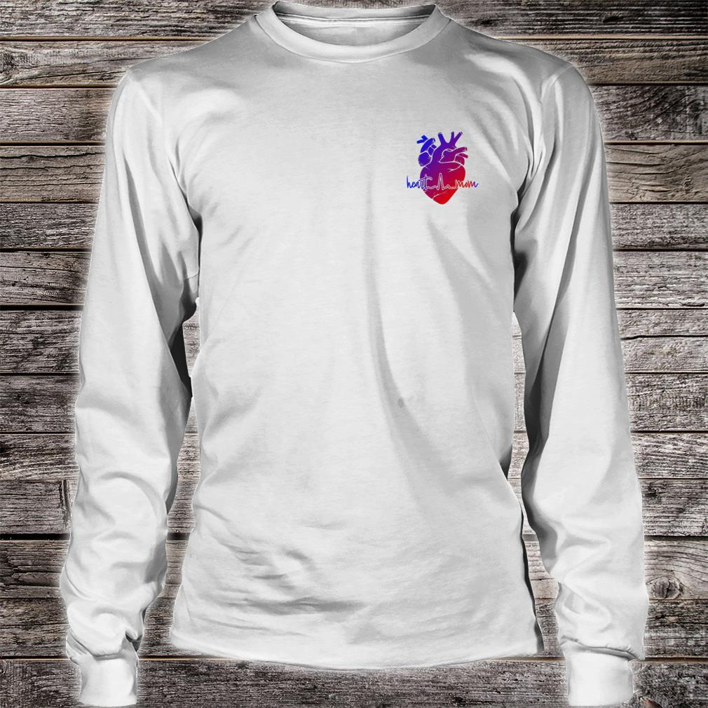 Mothers supporting with CHD Congenital Heart Defects Shirt long sleeved