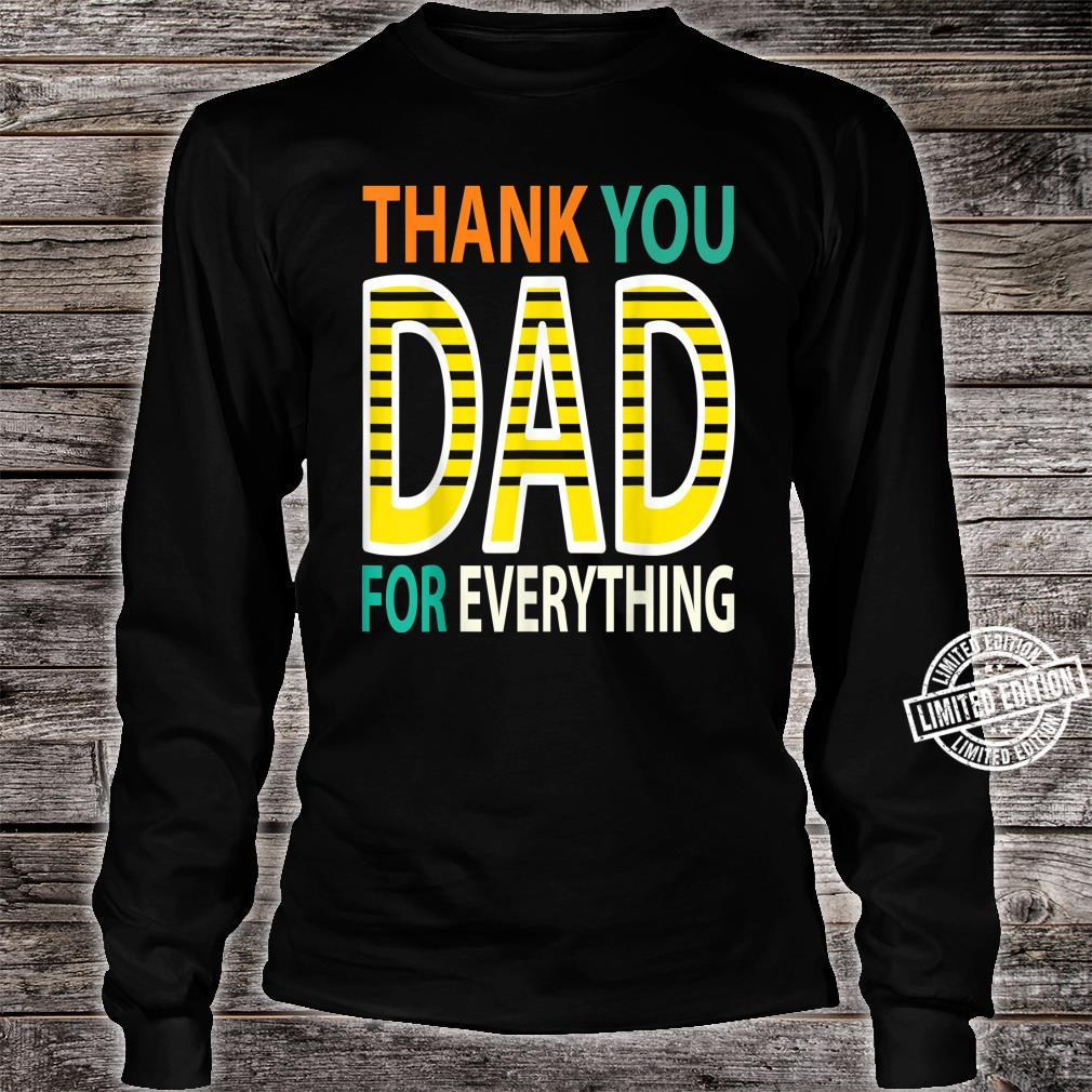 THANK YOU DAD FOR EVEYTHING Father's Day Papa Dad Shirt long sleeved
