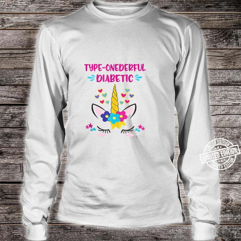Type Onederful Diabetic Unicorn Type One Diabetics Shirt long sleeved