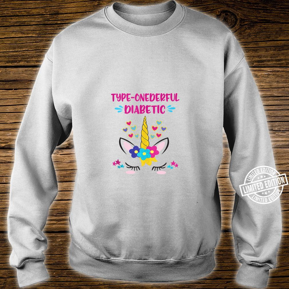Type Onederful Diabetic Unicorn Type One Diabetics Shirt sweater