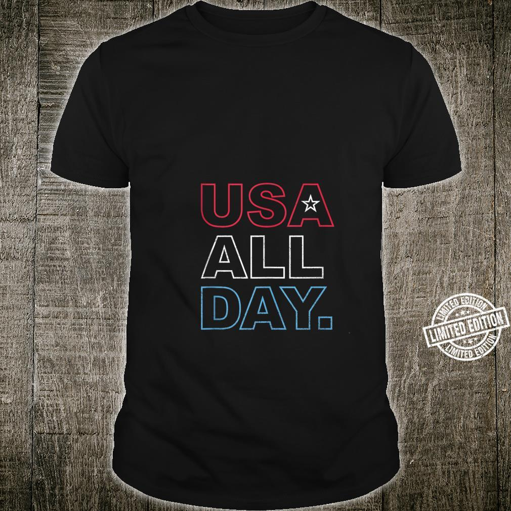 USA All Day Red White Blue 4th of July Shirt