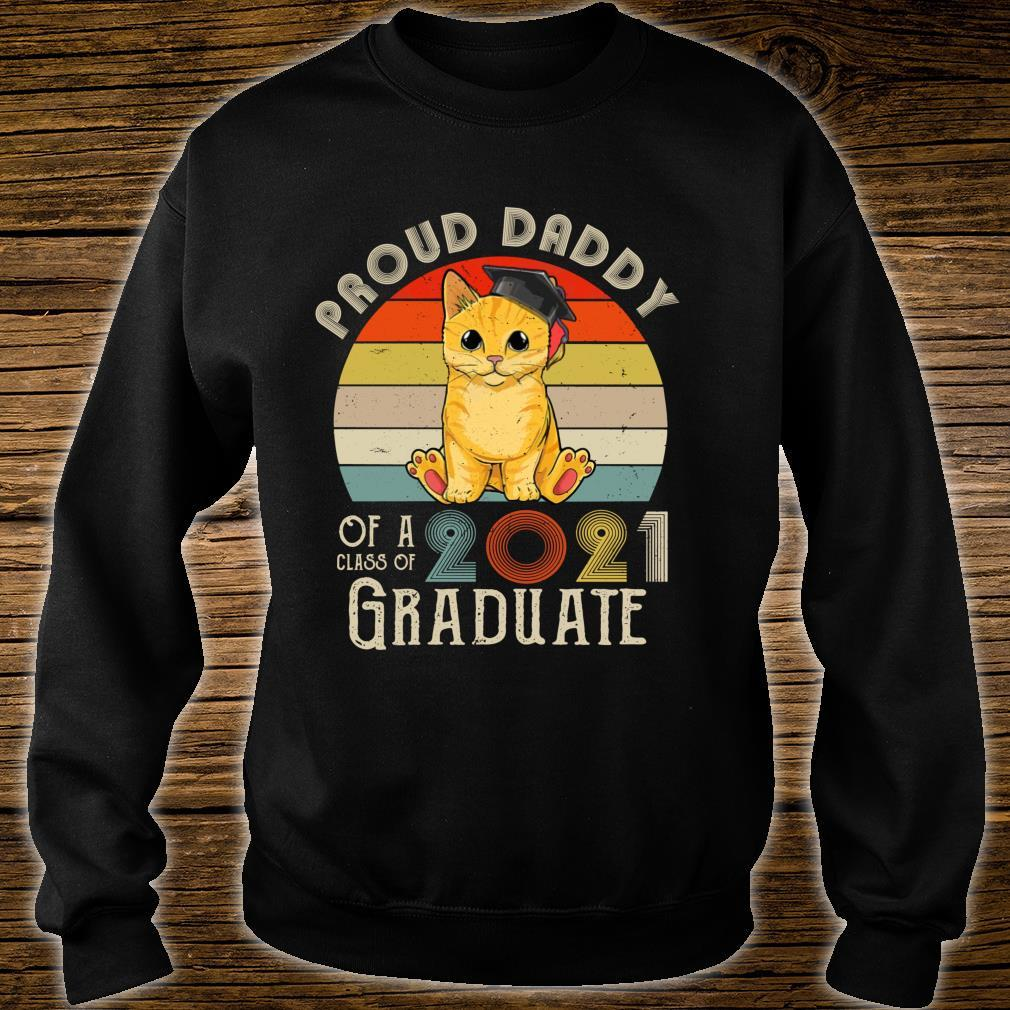 Vintage Cat Proud Daddy Of A Class Of 2021 Senior Graduate Shirt sweater
