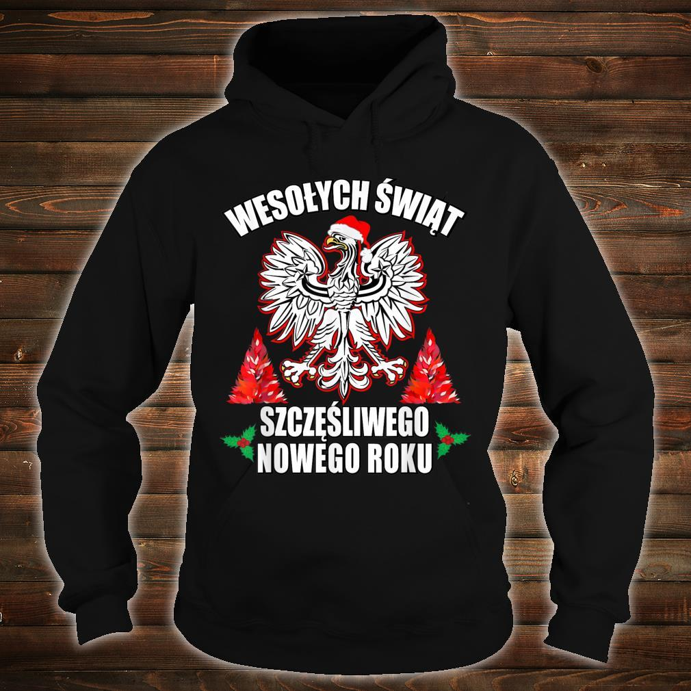 Wesolych Swiat Merry Christmas Happy New Years In Polish Shirt hoodie