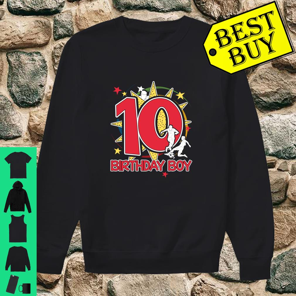 10th Birthday Boy 10 Years Old Soccer Player Shirt sweater