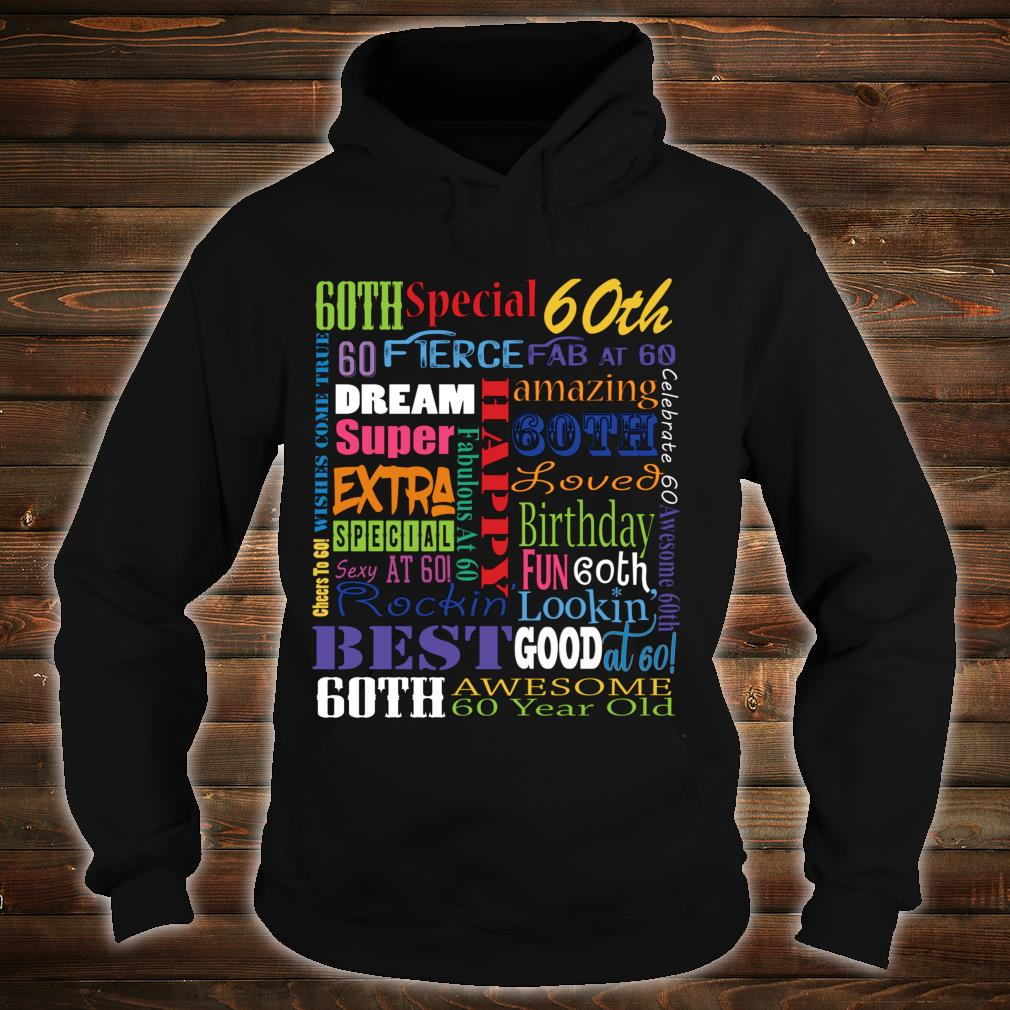 60th Birthday Party Fun Happy 60th Birthday Party Shirt hoodie