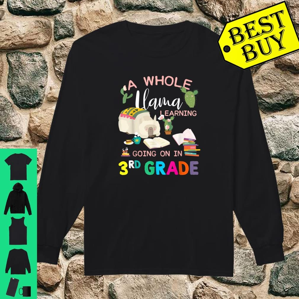 A Whole Llama Learning Going On In 3rd Grade Back To School Shirt long sleeved