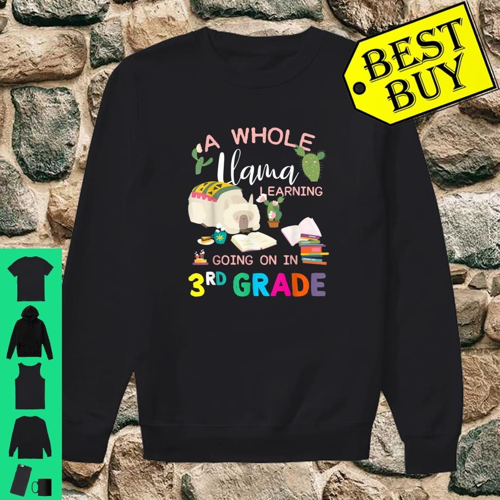 A Whole Llama Learning Going On In 3rd Grade Back To School Shirt sweater