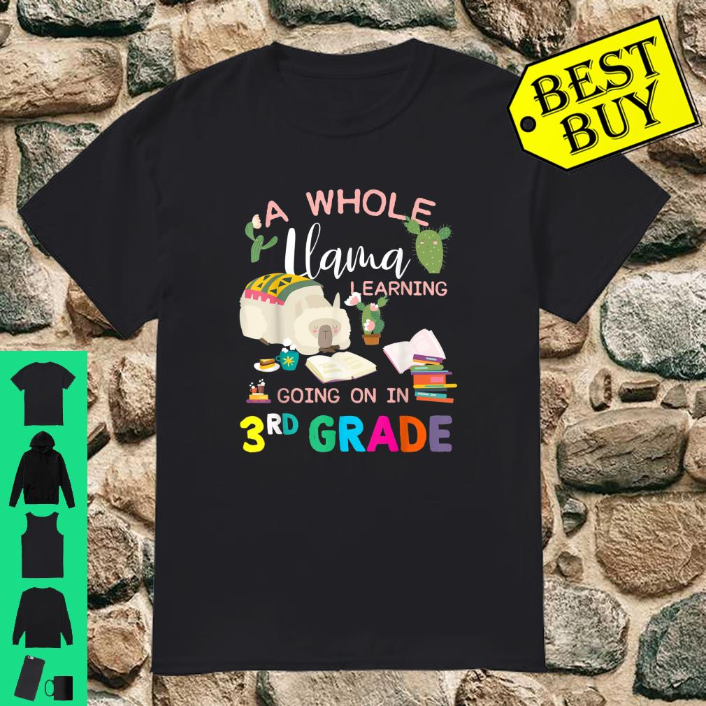 A Whole Llama Learning Going On In 3rd Grade Back To School Shirt