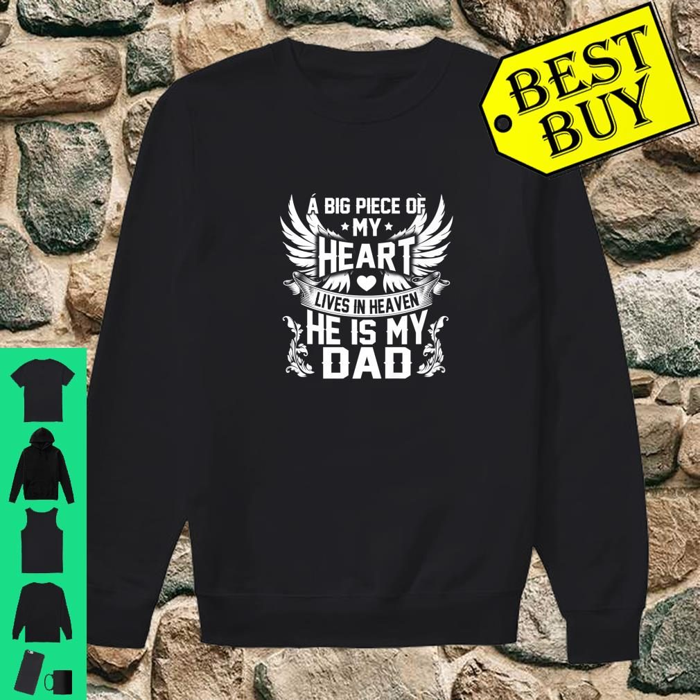 A big piece of my heart lives in heaven my Dad Shirt sweater