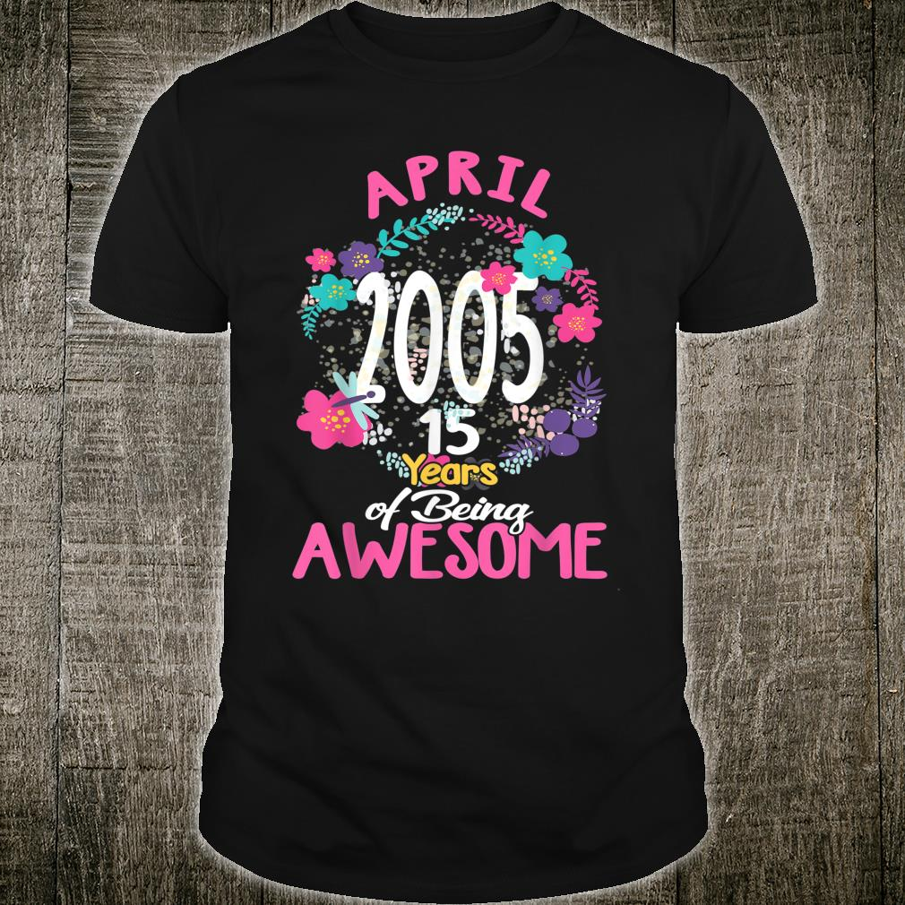 April 2005 15th Birthday Tee Floral for Girls Shirt