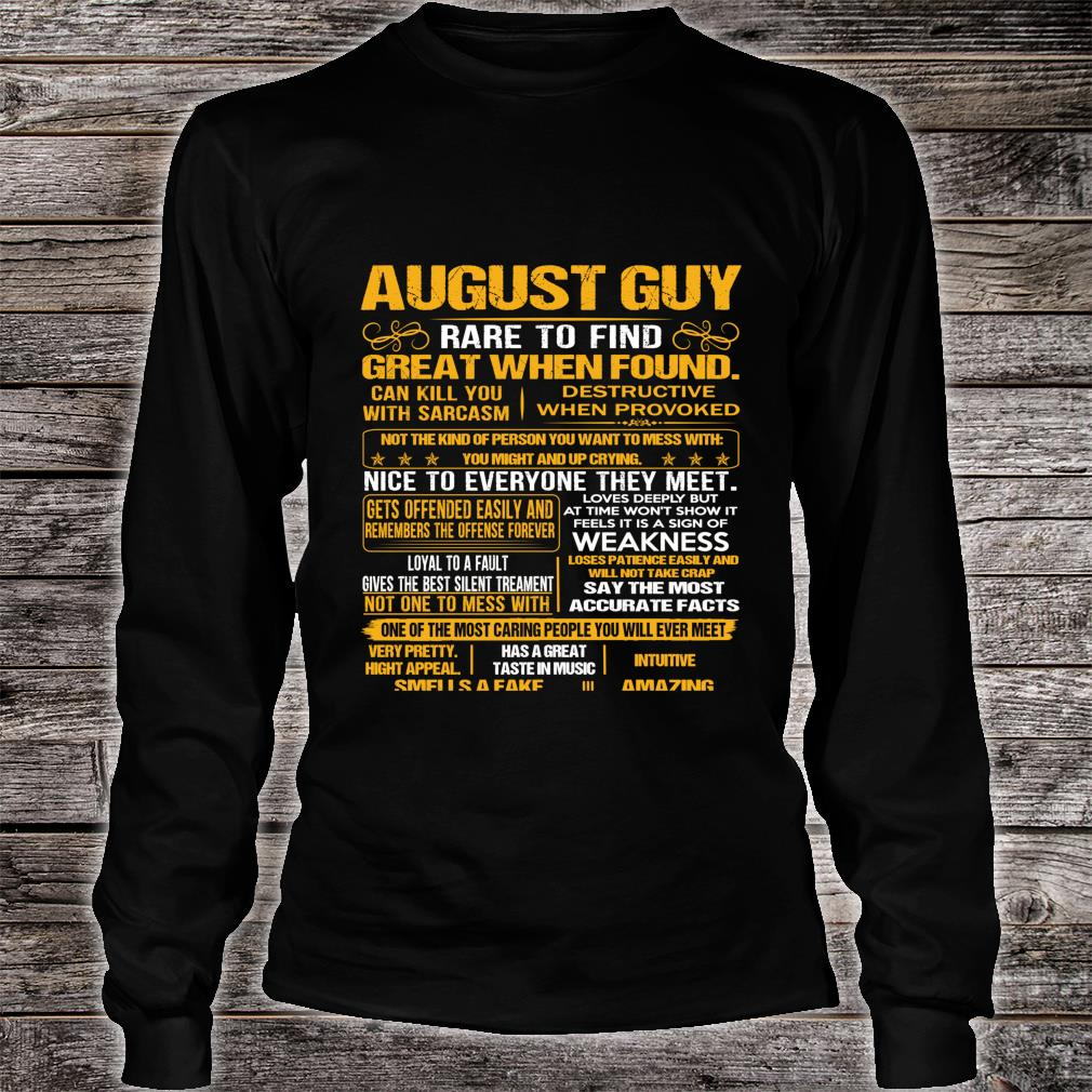 Official August Guy Birthday Gift Rare To Find Romantic Shirt