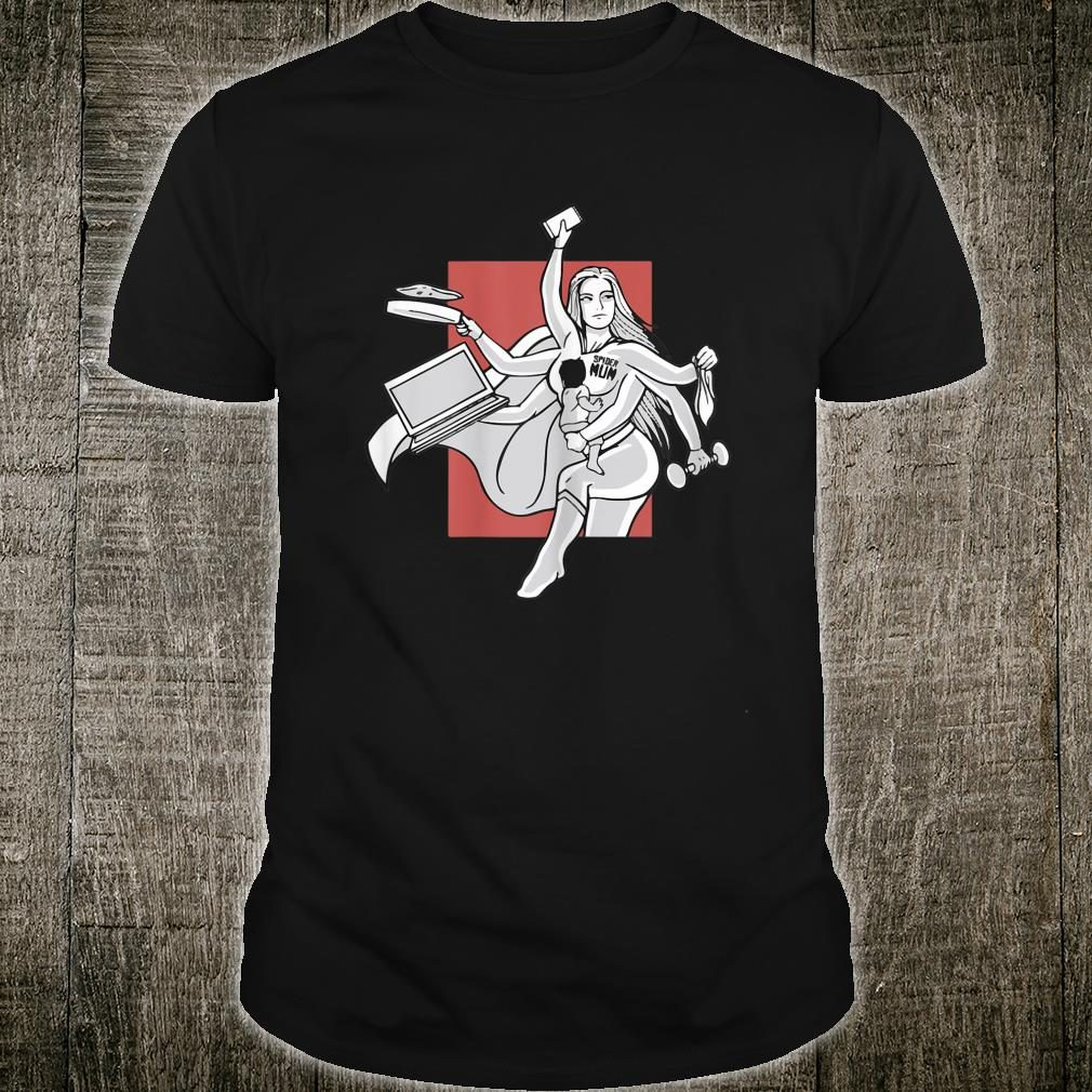 Awesome Spider mom, Multitasking mom for Mother's day Shirt
