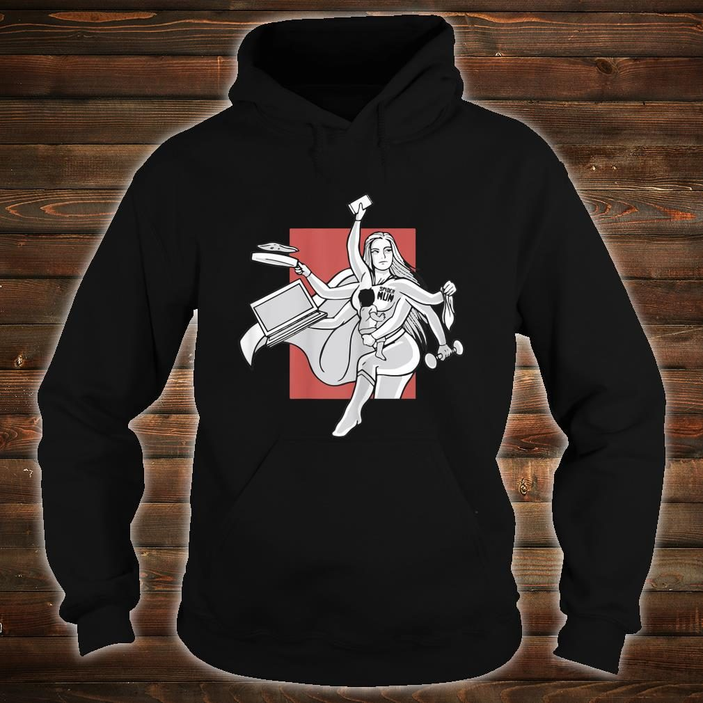Awesome Spider mom, Multitasking mom for Mother's day Shirt hoodie