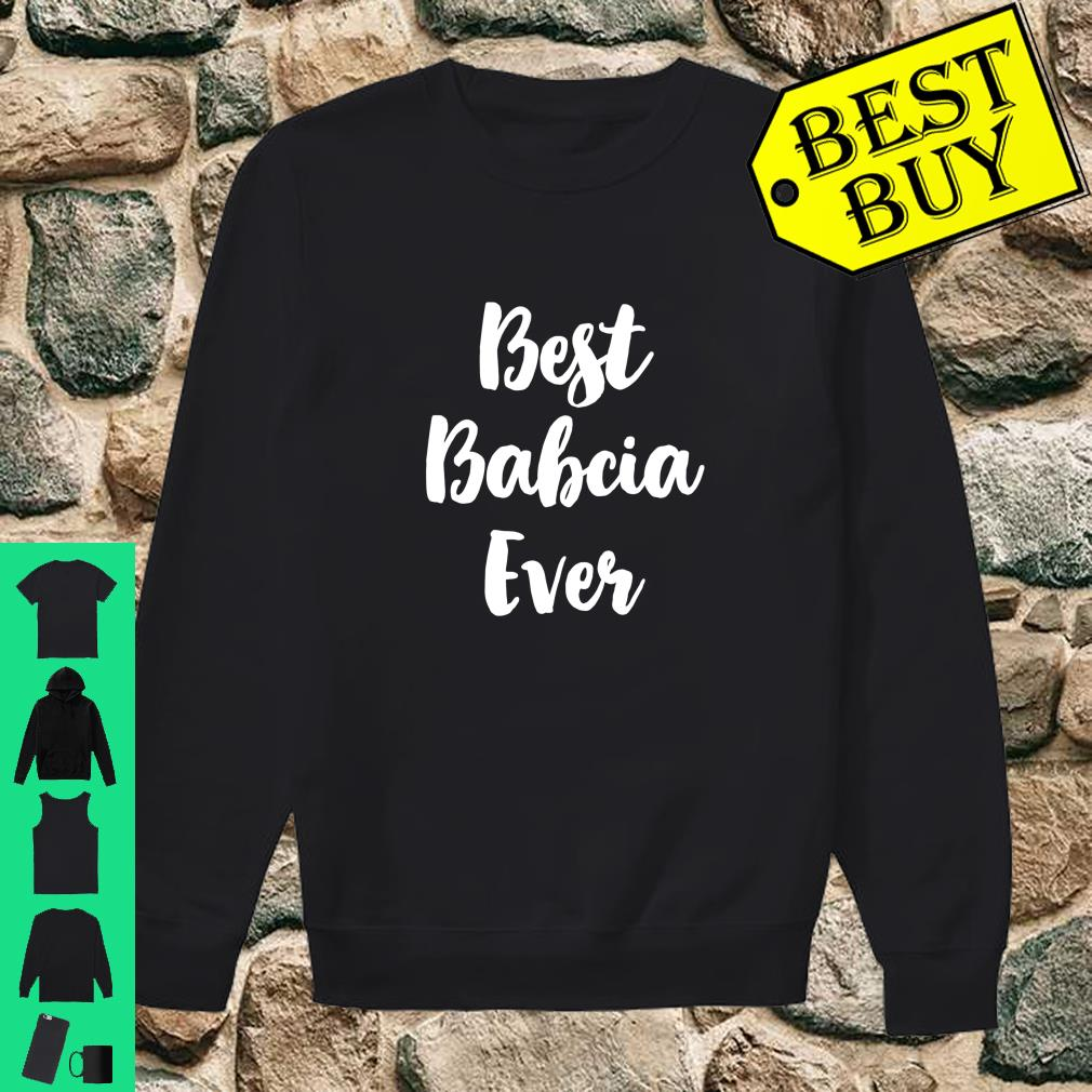 Best Babcia Ever Cute Mother's Day Gift Shirt sweater