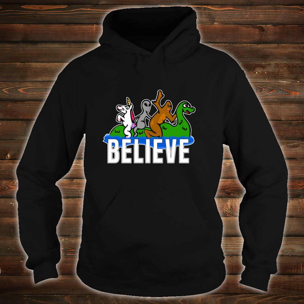 Bigfoot Unicorn Alien Ride Ness Monster Believe Mythologic Shirt hoodie