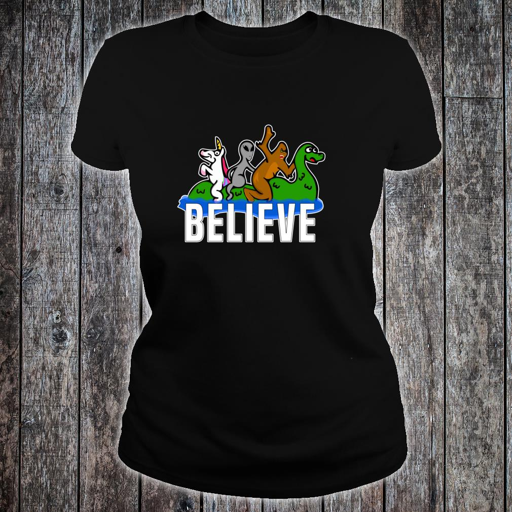 Bigfoot Unicorn Alien Ride Ness Monster Believe Mythologic Shirt ladies tee