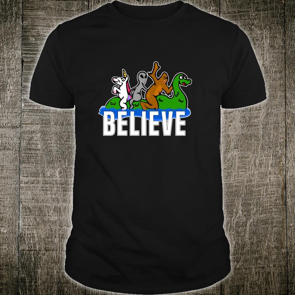 Bigfoot Unicorn Alien Ride Ness Monster Believe Mythologic Shirt