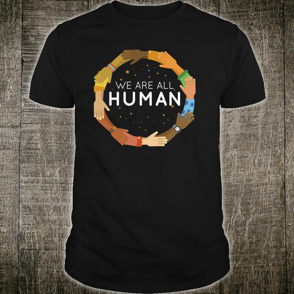 Black History Month We Are All Human Black Is Beautiful Shirt