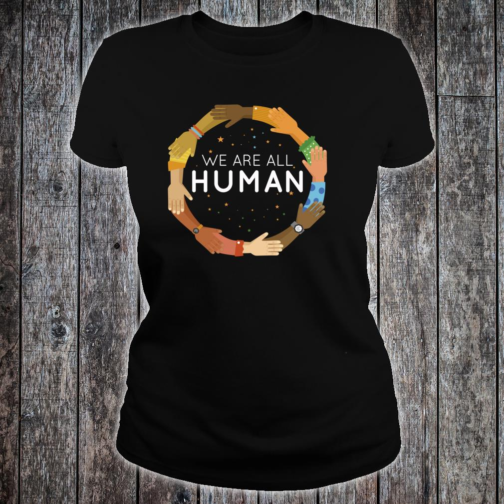 Black History Month We Are All Human Black Is Beautiful Shirt ladies tee