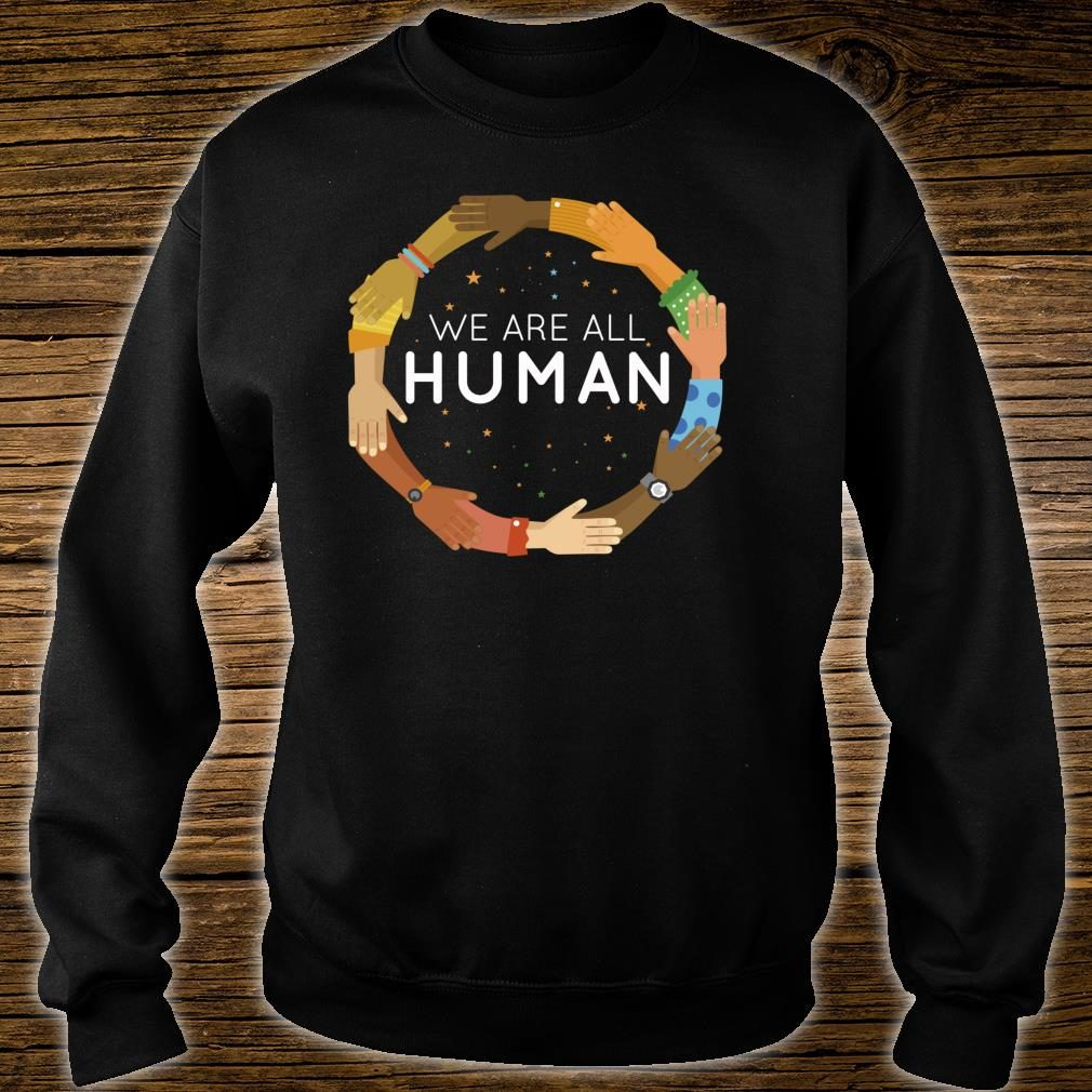 Black History Month We Are All Human Black Is Beautiful Shirt sweater