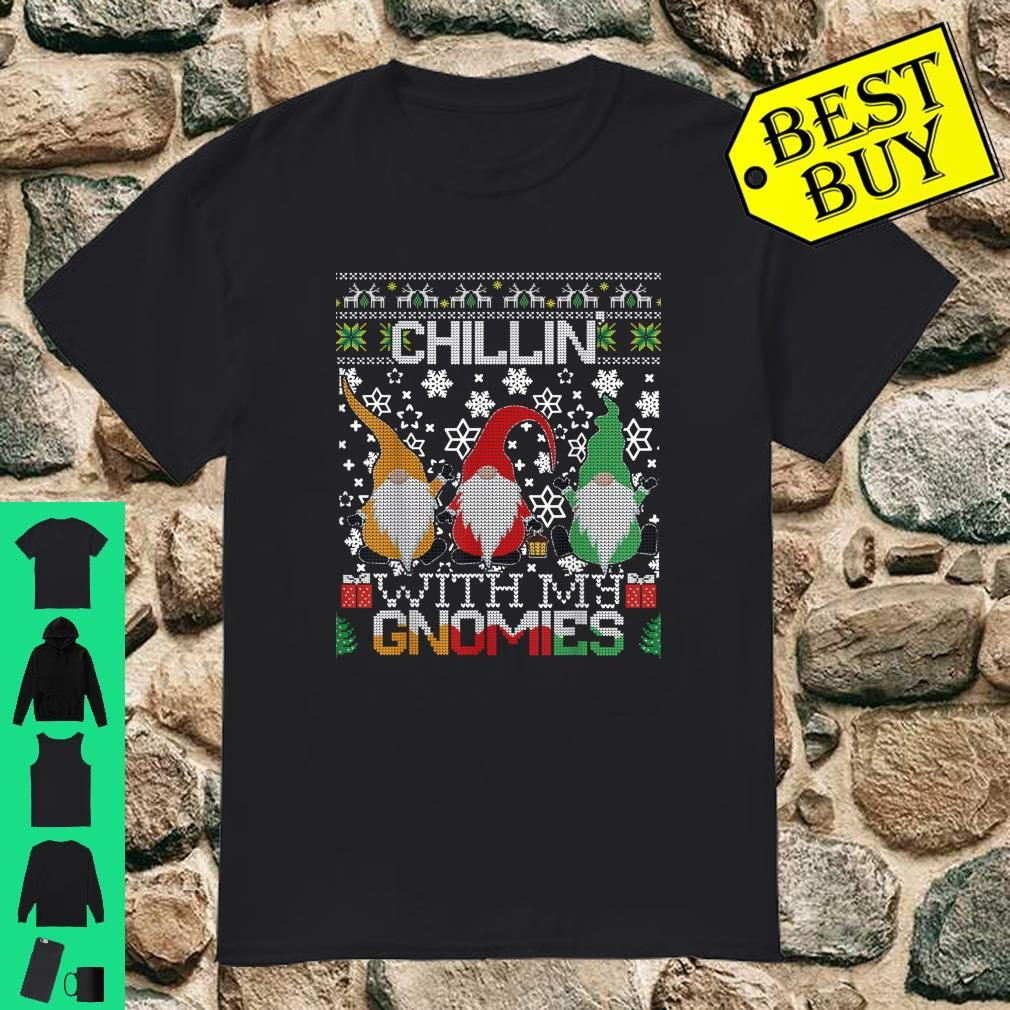 Chillin With My Gnomies Ugly Gnome Christmas Sweater Gift Shirt
