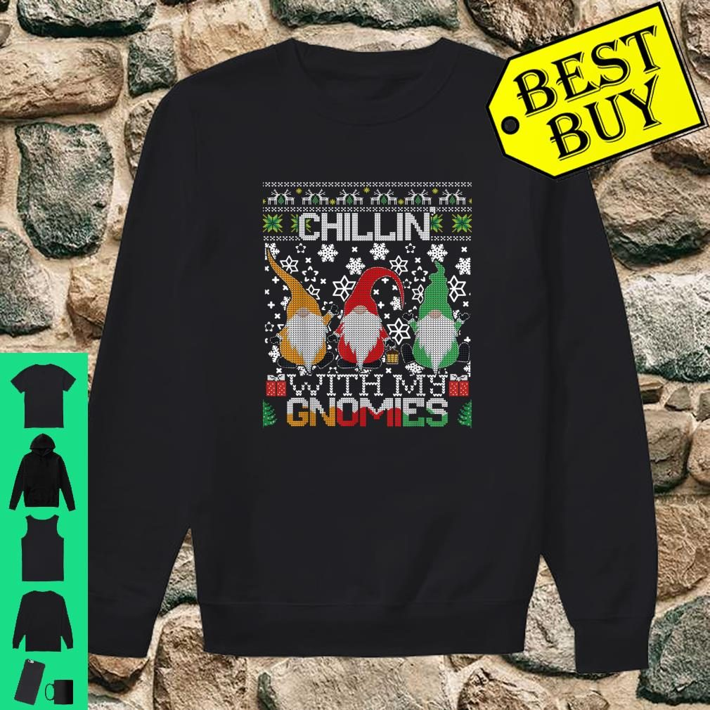 Chillin With My Gnomies Ugly Gnome Christmas Sweater Gift Shirt sweater