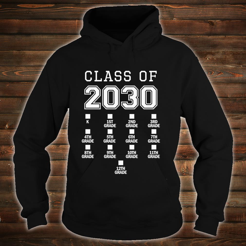 Class of 2030 Grow With Me Space for Checkmarks Shirt hoodie