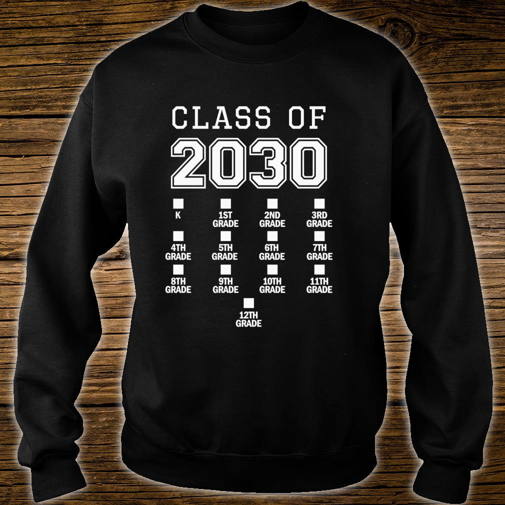 Class of 2030 Grow With Me Space for Checkmarks Shirt sweater