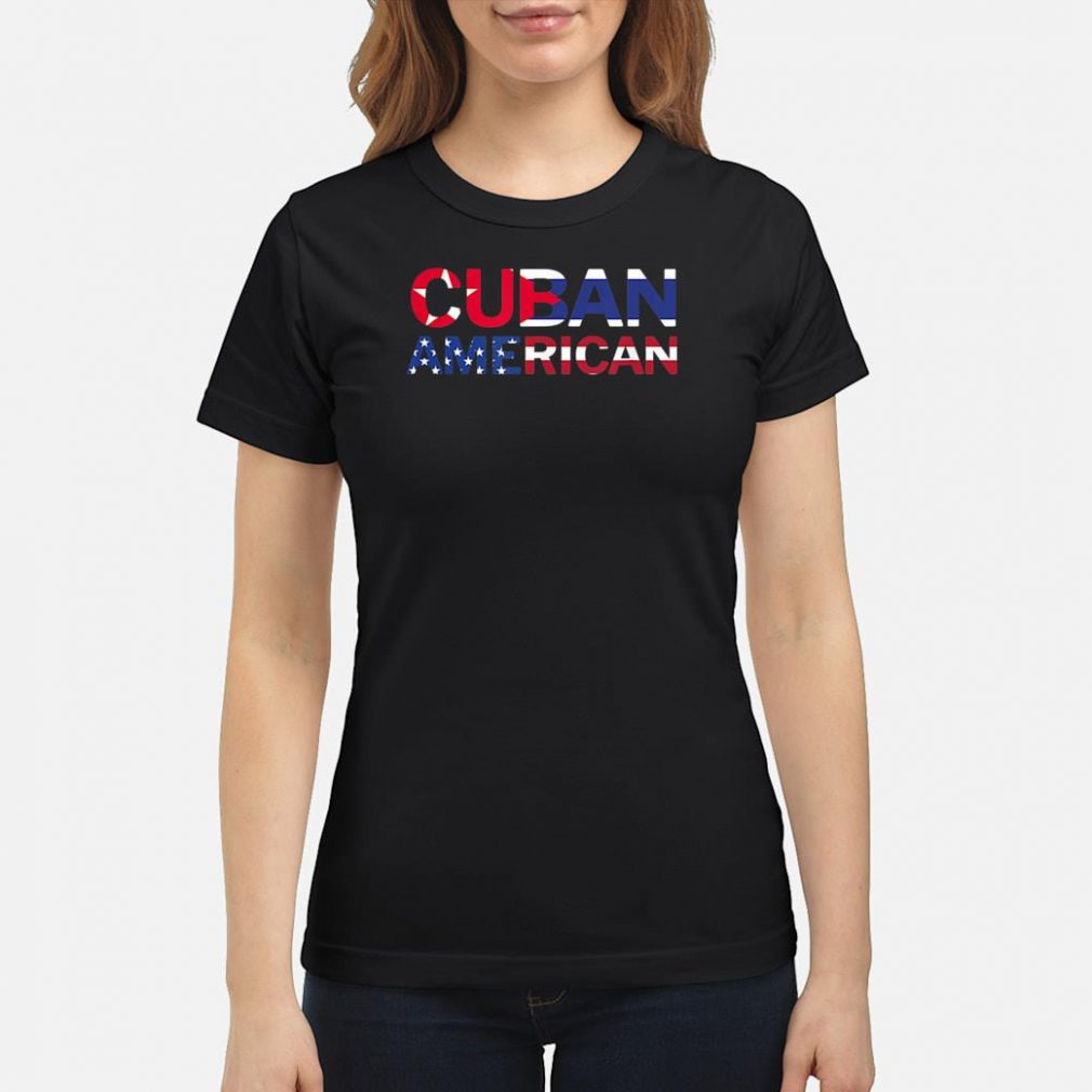 Cuban American Pride Shirt ladies tee