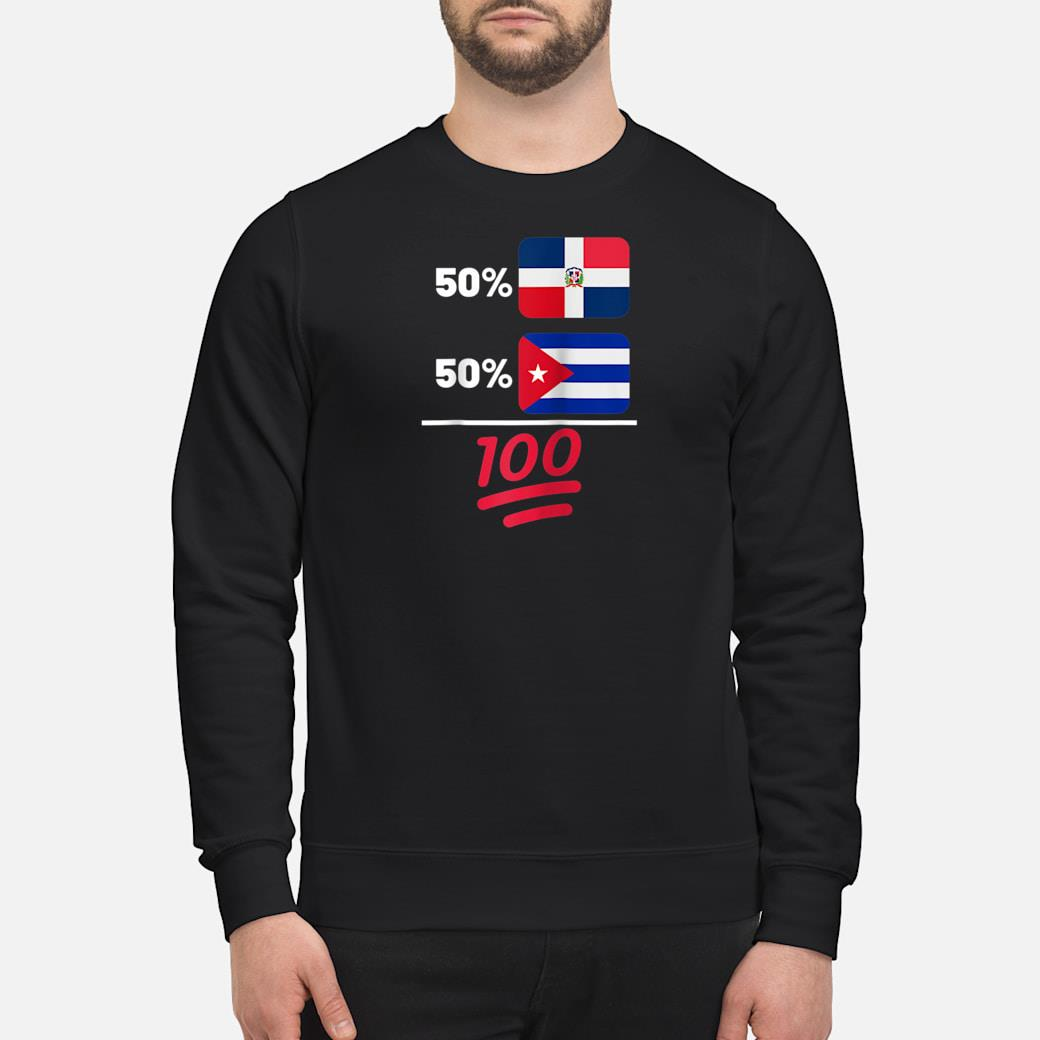 Cuban Plus Dominican Mix Flag Heritage Gift Shirt sweater