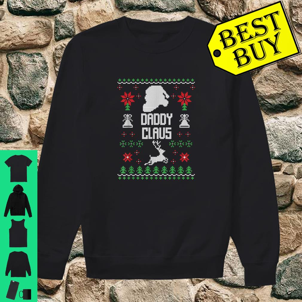 Daddy Claus Ugly Christmas Dad Costume Gift Shirt sweater