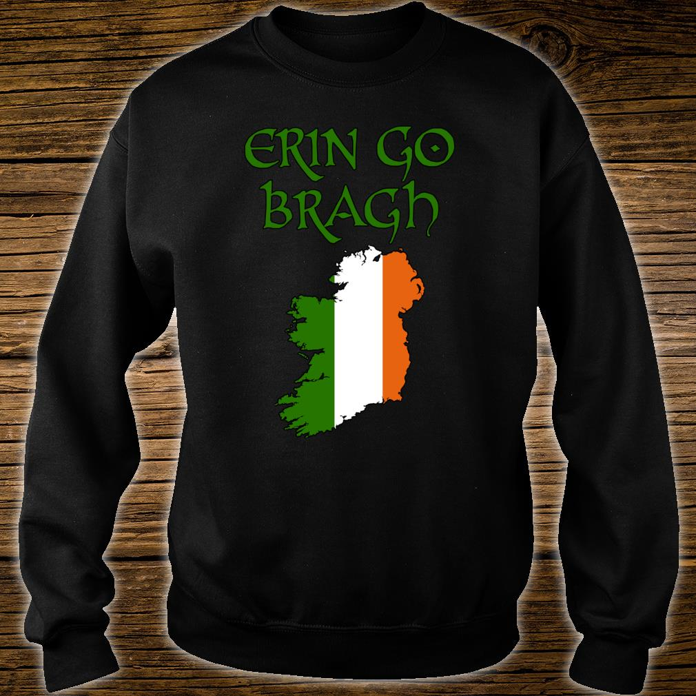 Erin Go Bragh Ireland Forever Irish irland irisch Keltisch Shirt sweater