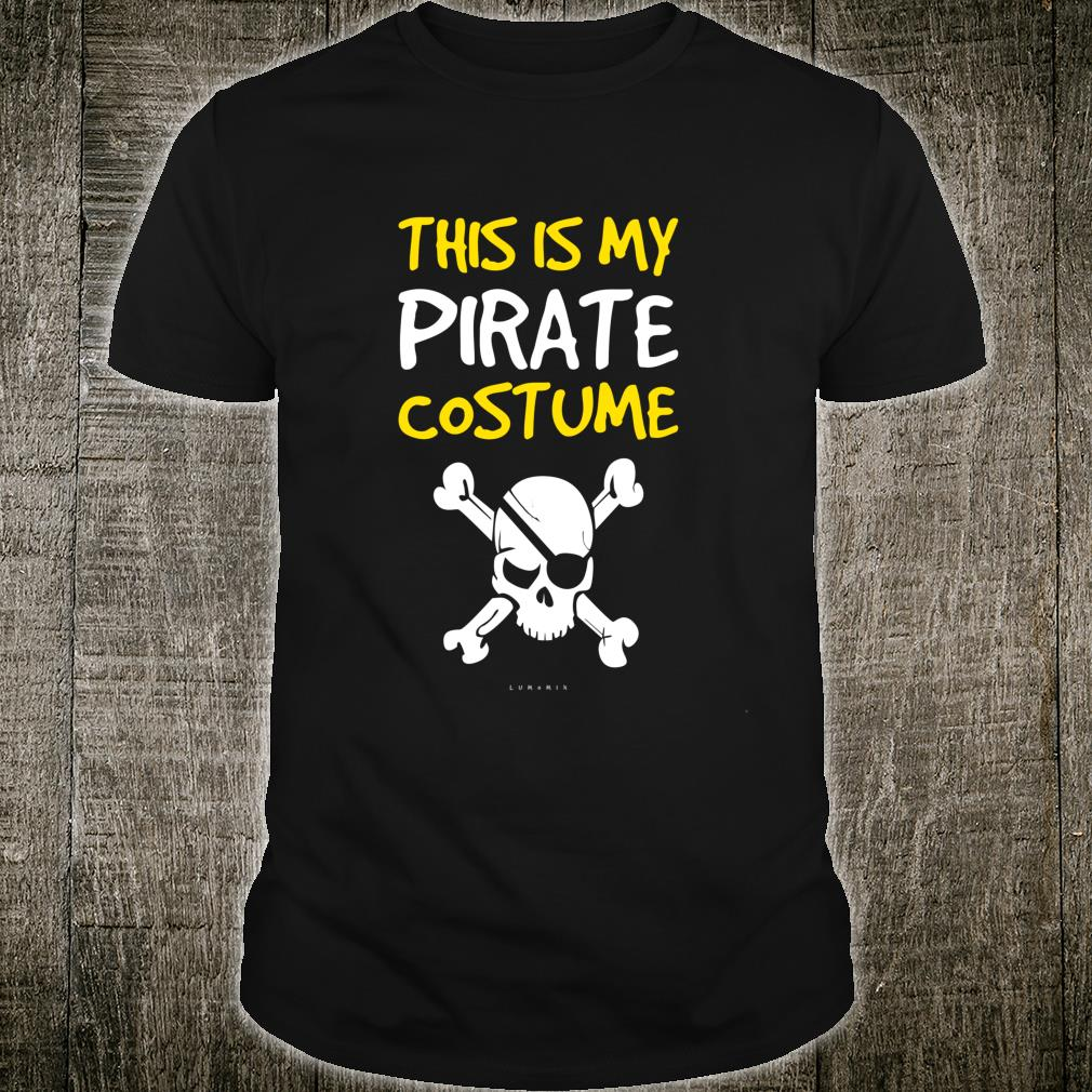 Funny Pirate This Is My Pirate Costume Shirt
