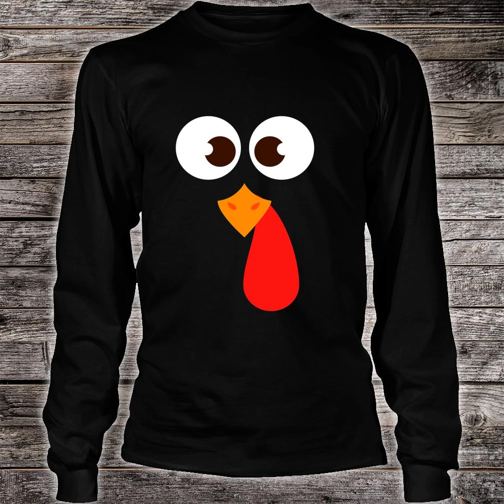 Funny Thanksgiving Turkey Face Costume Shirt long sleeved