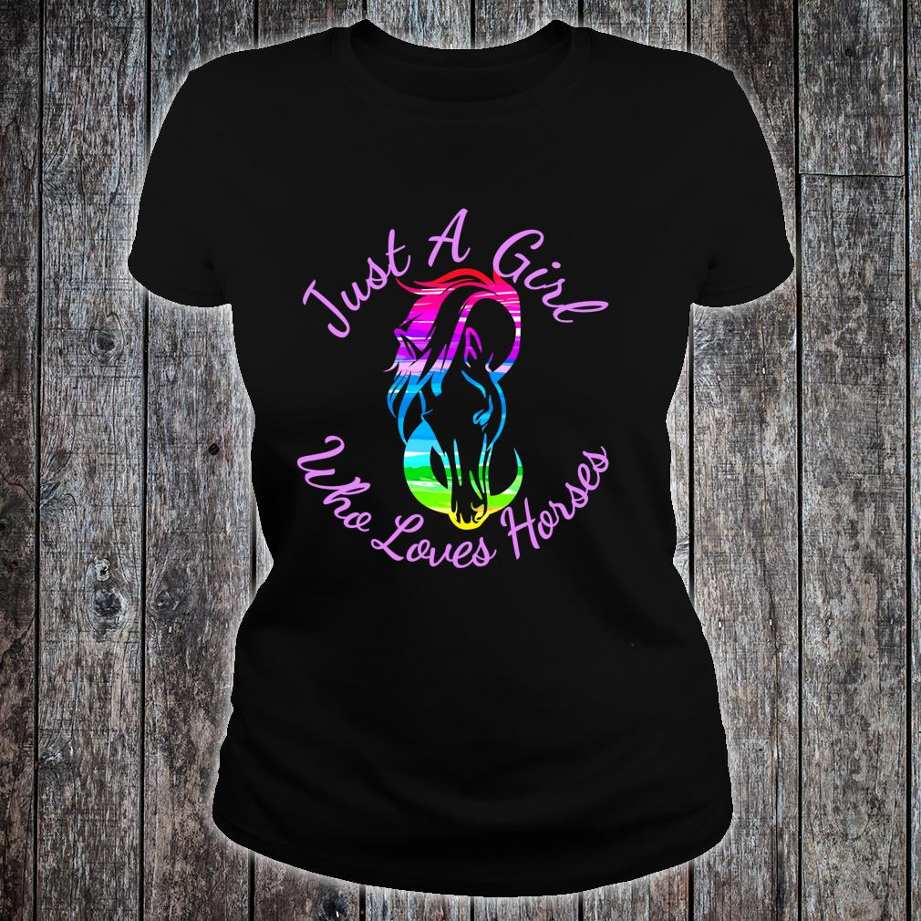 Gift Horse Just A Girl Who Loves Horses Horseback Riding Shirt ladies tee
