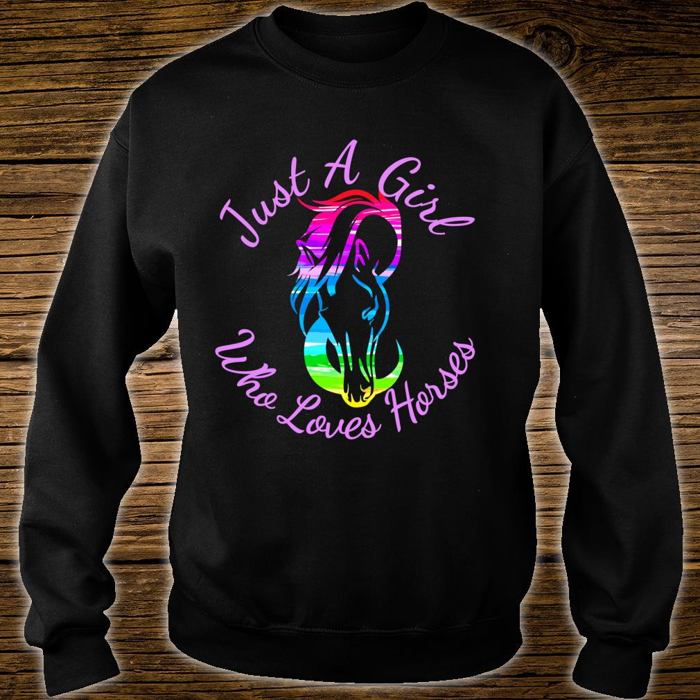 Gift Horse Just A Girl Who Loves Horses Horseback Riding Shirt sweater