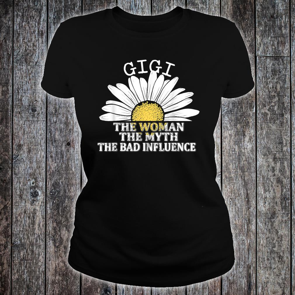 Gigi The The Myth The Bad Influence Chrysanthemum Shirt ladies tee