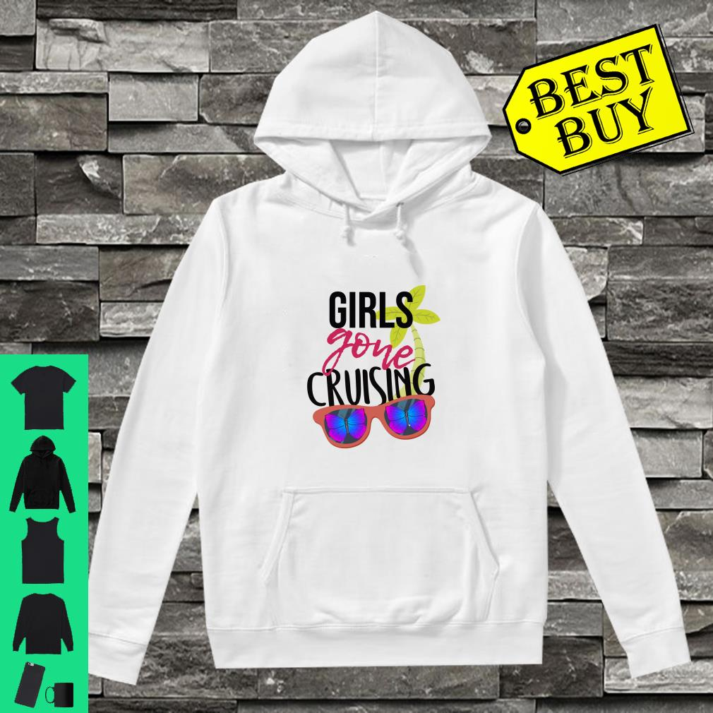 Girls Gone Cruising With Butterflies Glasses Shirt hoodie