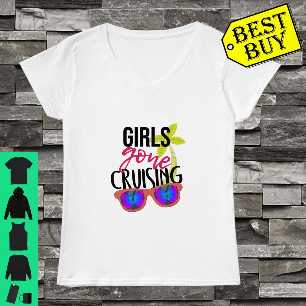 Girls Gone Cruising With Butterflies Glasses Shirt ladies tee
