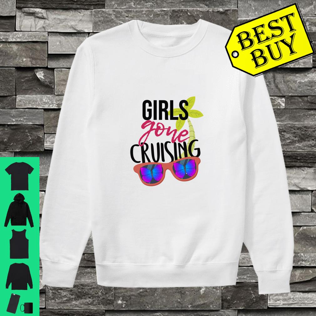 Girls Gone Cruising With Butterflies Glasses Shirt sweater