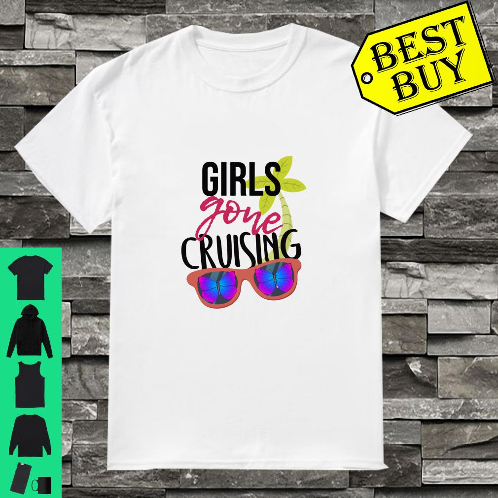 Girls Gone Cruising With Butterflies Glasses Shirt