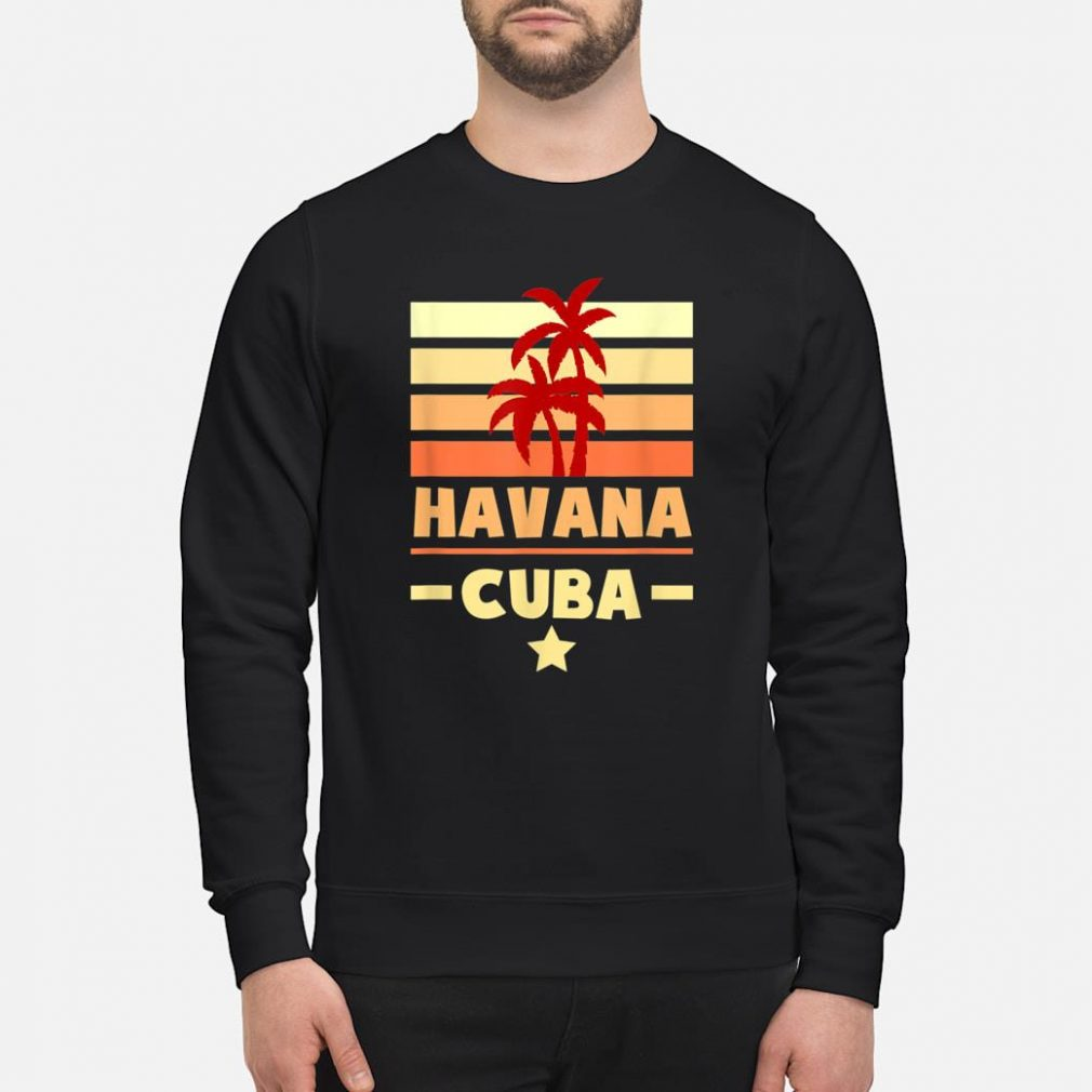 Havana Cuba Sunset Colors with Stripes and Star gift Shirt sweater