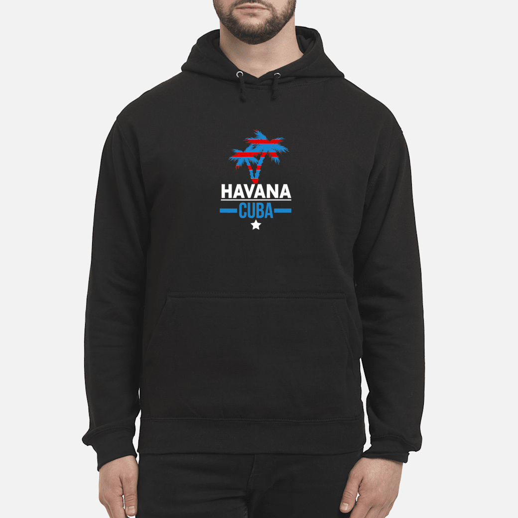 Havana Cuba with Palm Tree and Cuban Flag Colors Shirt hoodie