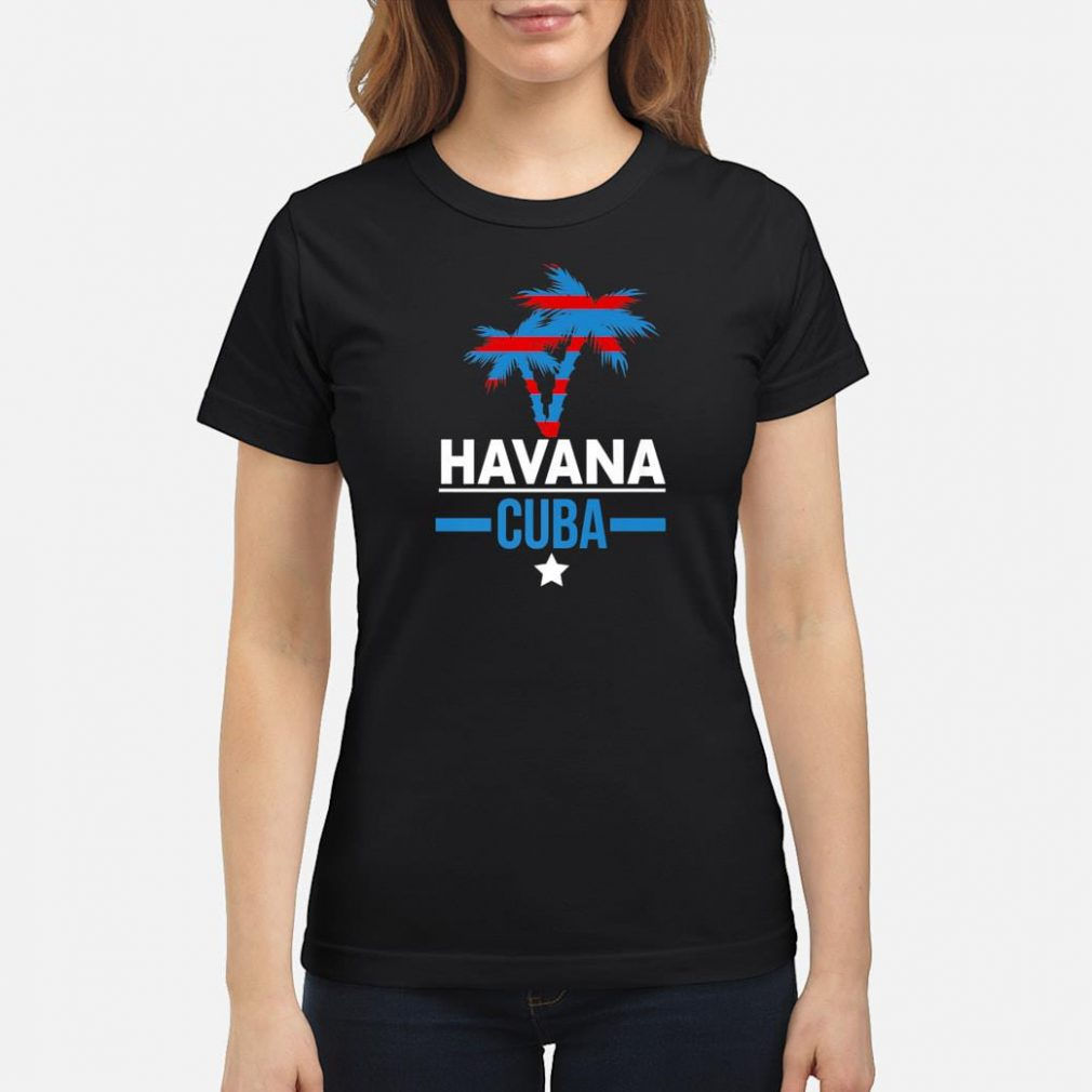 Havana Cuba with Palm Tree and Cuban Flag Colors Shirt ladies tee